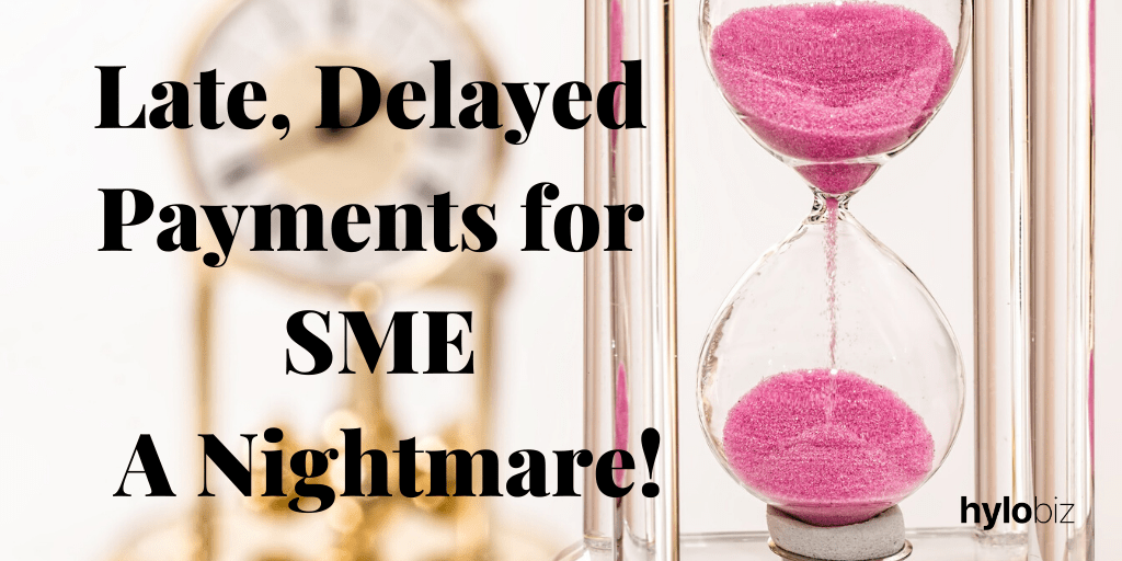 Late Delayed Payments for SME – A Nightmare