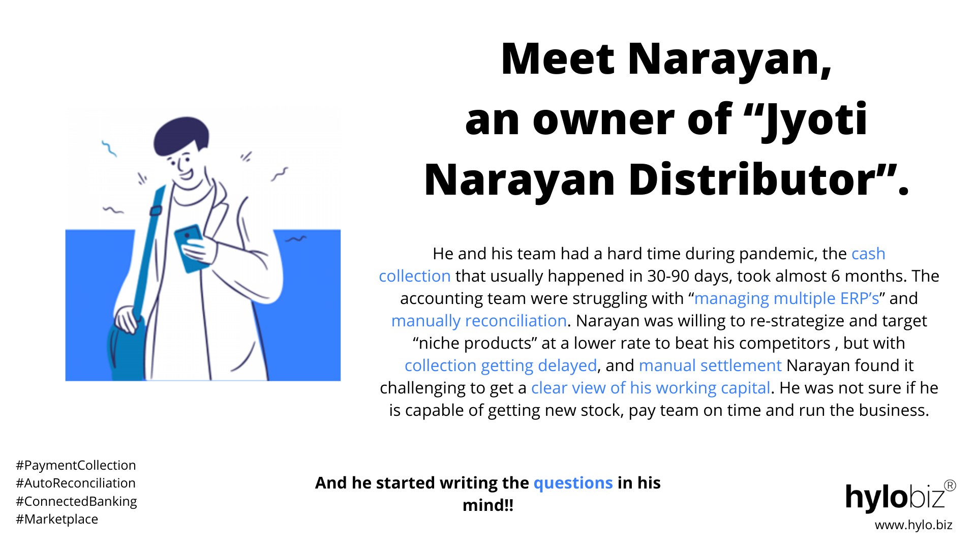 Mr. Narayan and his struggle of Getting Paid on time
